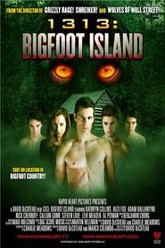 1313: Bigfoot Island Trailer