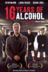 16 Years of Alcohol Trailer