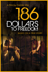 186 Dollars to Freedom Trailer