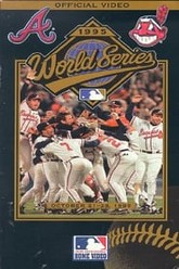 1995 Atlanta Braves: The Official World Series Film Trailer