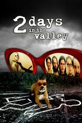 2 Days in the Valley Trailer
