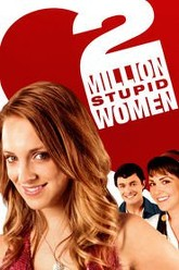 2 Million Stupid Women Trailer