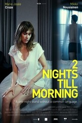 2 Nights Till Morning Trailer