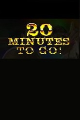 20 Minutes to Go Trailer