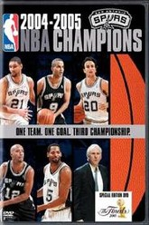2005 San Antonio Spurs: Official NBA Finals Film Trailer