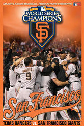 2010 San Francisco Giants: The Official World Series Film Trailer