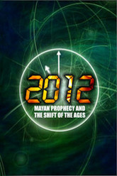 2012: The True Mayan Prophecy Trailer