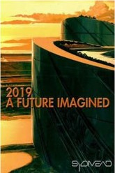 2019: A Future Imagined Trailer