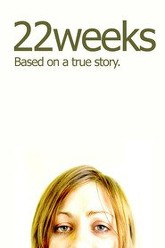 22 Weeks Trailer