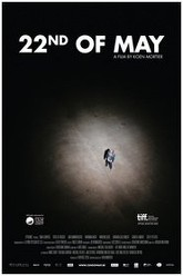 22nd of May Trailer