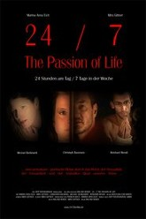 24/7 - The Passion of Life Trailer
