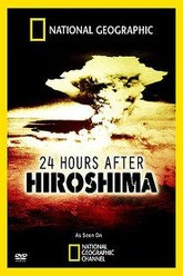24 Hours After Hiroshima Trailer