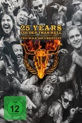 25 Years Louder Than Hell - The W:O:A Documentary Trailer