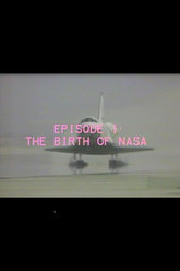 25 Years of Progress, Episode 1: The Birth of NASA Trailer