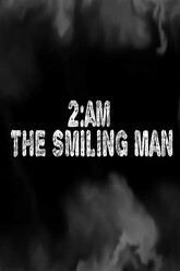 2AM: The Smiling Man Trailer