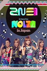 2NE1 1st Japan Tour Nolza in Japan Trailer