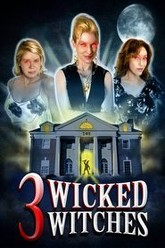 3 Wicked Witches Trailer
