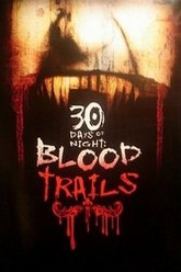 30 Days of Night: Blood Trails Trailer