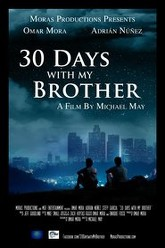 30 Days with My Brother Trailer
