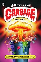30 Years of Garbage: The Garbage Pail Kids Story Trailer