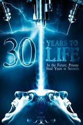 30 Years to Life Trailer