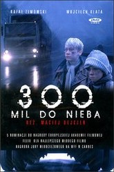 300 Miles to Heaven Trailer