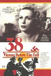'38 - Vienna Before the Fall Trailer