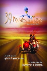 39 Pounds of Love Trailer
