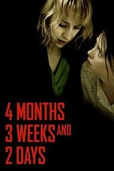 4 Months, 3 Weeks and 2 Days Trailer