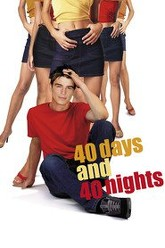 40 Days and 40 Nights Trailer
