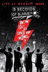5 Seconds of Summer: How Did We End Up Here? Trailer
