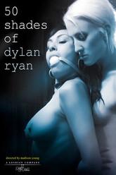 50 Shades Of Dylan Ryan Trailer