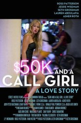 $50K and a Call Girl: A Love Story Trailer