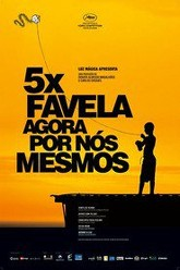 5x Favela, Now by Ourselves Trailer