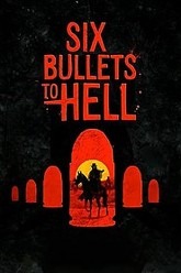 6 Bullets to Hell Trailer