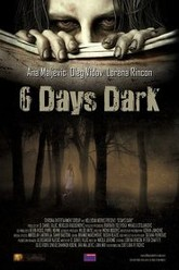 6 Days Dark Trailer