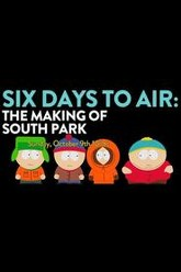 6 Days to Air: The Making of South Park Trailer