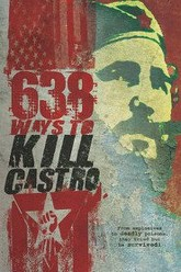 638 Ways to Kill Castro Trailer