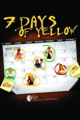7 Days of Yellow Trailer