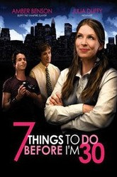 7 Things To Do Before I'm 30 Trailer