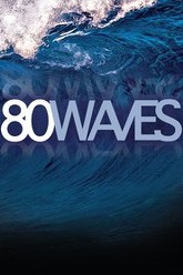 80 Waves Trailer