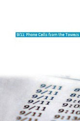 9-11 Phone Calls from the Towers Trailer