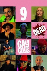 9 Dead Gay Guys Trailer