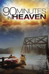 90 Minutes in Heaven Trailer