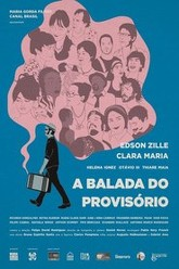 A Balada do Provisório Trailer