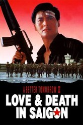 A Better Tomorrow III: Love and Death in Saigon Trailer