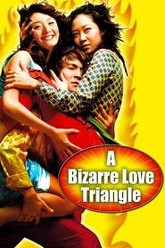A Bizarre Love Triangle Trailer