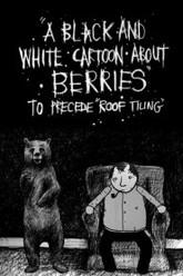 A Black and White Cartoon About Berries Trailer