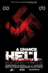 A Chance In Hell Trailer