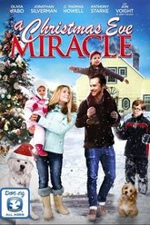 A Christmas Eve Miracle Trailer
